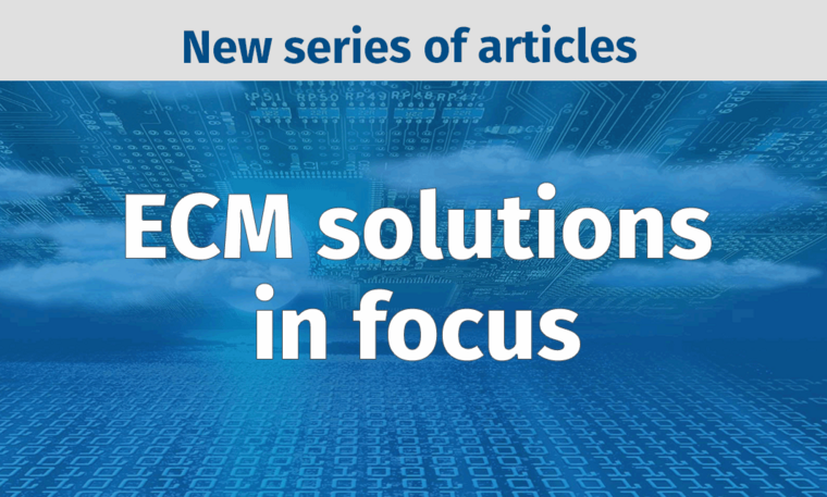 ECM solutions in focus